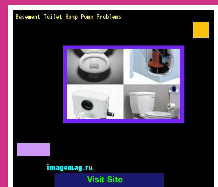 Basement Toilet Sump Pump Problems 075509 - The Best Image Search
