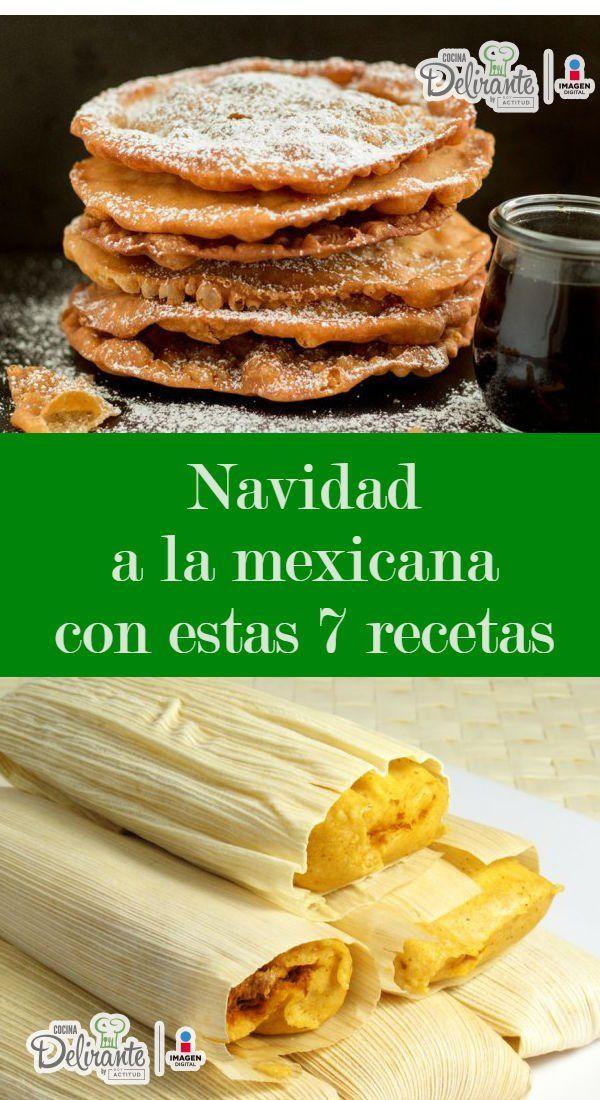 platillos navideños de mexico | CocinaDelirante