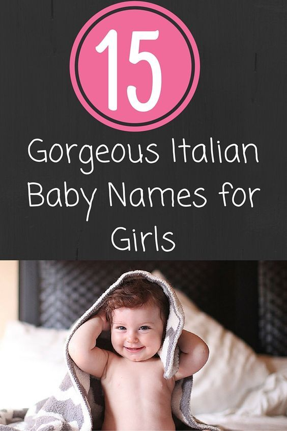 Italian Boy Name: 15 Gorgeous Italian Baby Names For Girls
