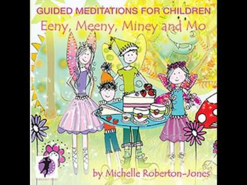 Crystal Cave-Eeny, Meeny Miney and Mo-Guided Meditations for Children by Michelle Robeton-Jones - YouTube