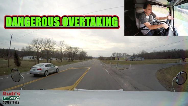 DANGEROUS OVERTAKING Stupid Crazy Drivers Rudi's NORTH AMERICAN ADVENTURES 12/29/17 Vlog#1297 - YouTube