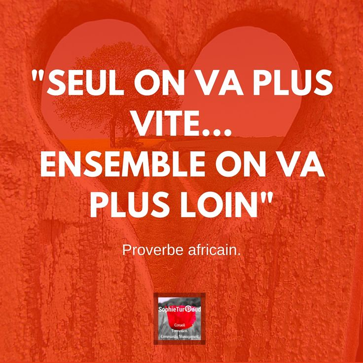 #Citation ....Proverbe africain