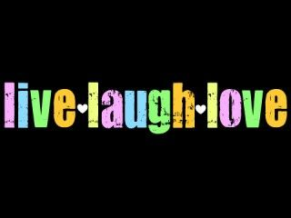 Live Laugh Love Wallpaper ... Live Laugh Love Wallpaper Background HD for Pc Mobile Phone Free ...