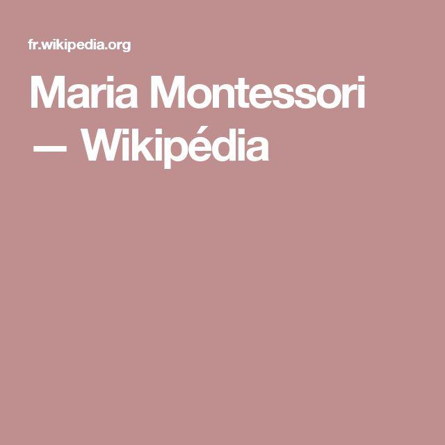 Maria Montessori — Wikipédia