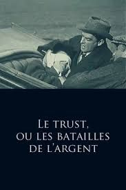 French Title 'Le Trust, ou les Batailles de l'argent' A young inventor is kidnapped to force him to tell the secret of his invention, but he foils his captors thanks to a pen with invisible i…