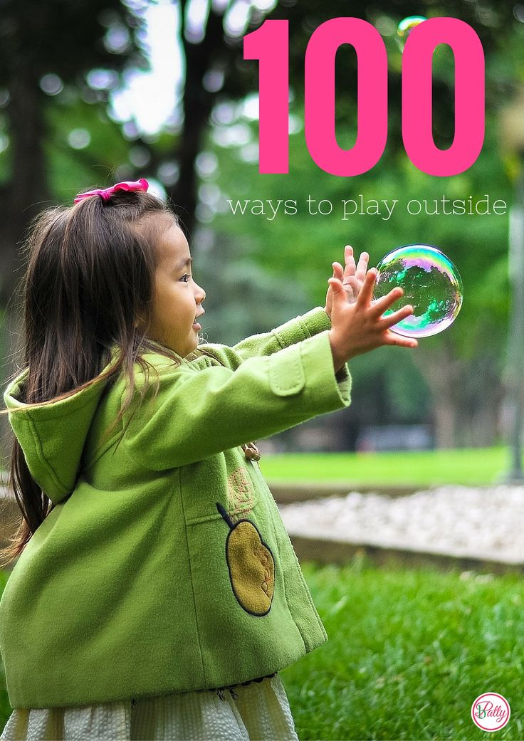 100 Ways To Play Outside With Kids. Never before in history have we seen so many children, boys and girls, young and old be inside for such long periods of time.