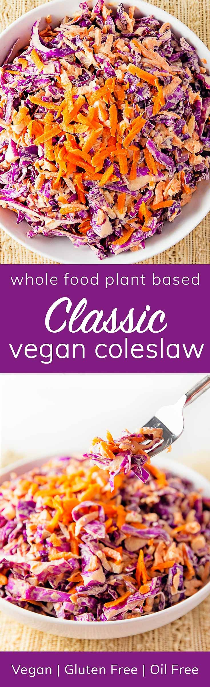 Classic Vegan Coleslaw, vegan, vegetarian, whole food plant based, gluten free, recipe, wfpb, healthy, oil free, no refined sugar, no oil, refined sugar free, dinner, side, side dish, dairy free