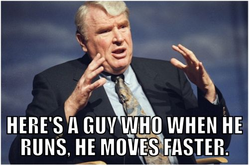 "100 Most Ridiculous Things Ever Said in Sports:  ~ ""Classic John Madden""  ~._*G*_.~"