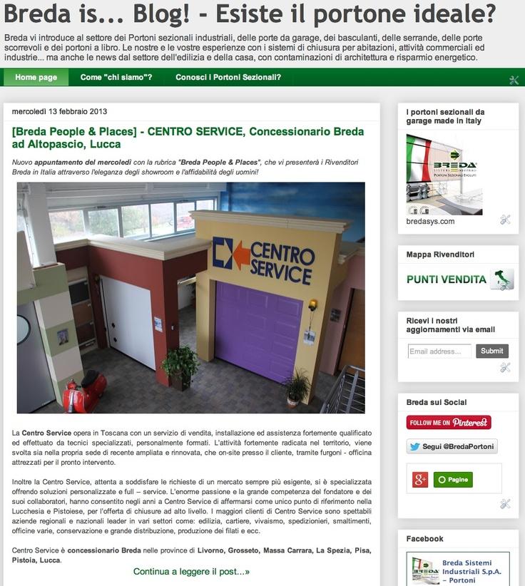 [Breda People & Places] - CENTRO SERVICE, Concessionario Breda ad Altopascio, Lucca  http://blog.bredasys.com/2013/02/breda-people-places-centro-service.html  #portoni #breda #Livorno #Grosseto #Massa #Carrara #Spezia #Pisa #Pistoia #Lucca