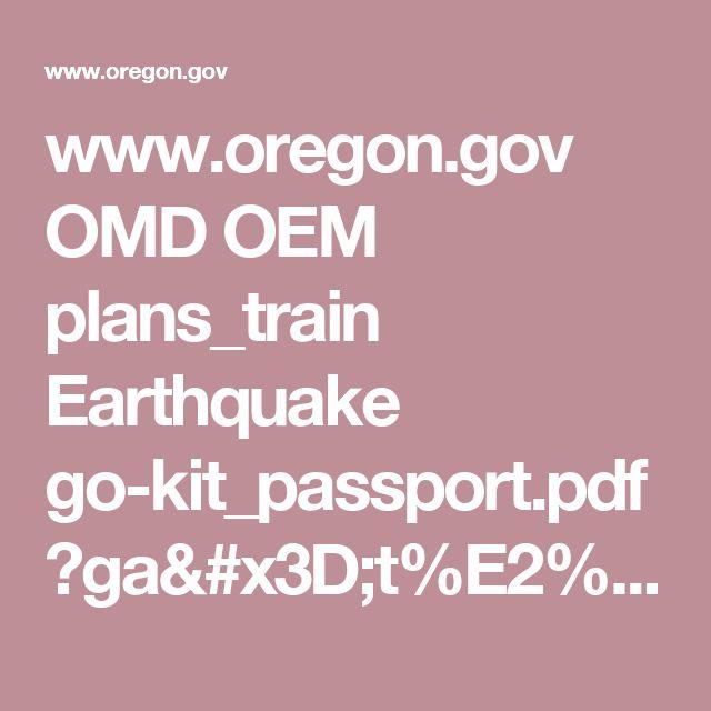 www.oregon.gov OMD OEM plans_train Earthquake go-kit_passport.pdf?ga=t%E2%80%93%20go%20kit%20passport%20English