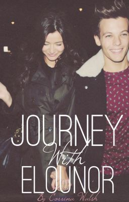 "Read ""Journey With Elounor"" #wattpad #fan-fiction"