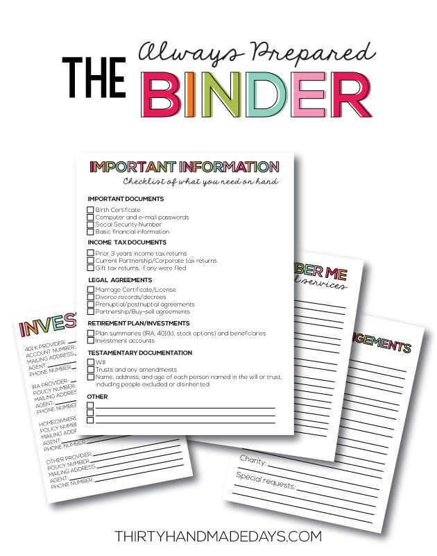 the Always Prepared Binder- printable sheets to be prepared for everything.  Can be added to Family Binder with the Budget Binder too.  www.thirtyhandmadedays.com