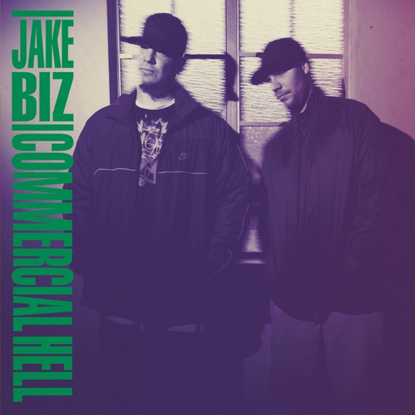 Jake Biz - Commercial Hell