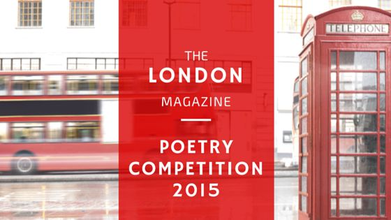 The London Magazine Poetry Competition  is currently accepting entries from emerging writers around the world