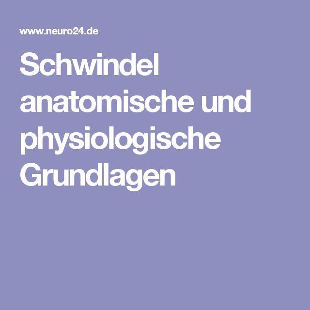Schwindel anatomische und physiologische Grundlagen