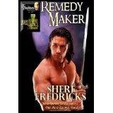Remedy Maker (Paperback)By Sheri Fredricks