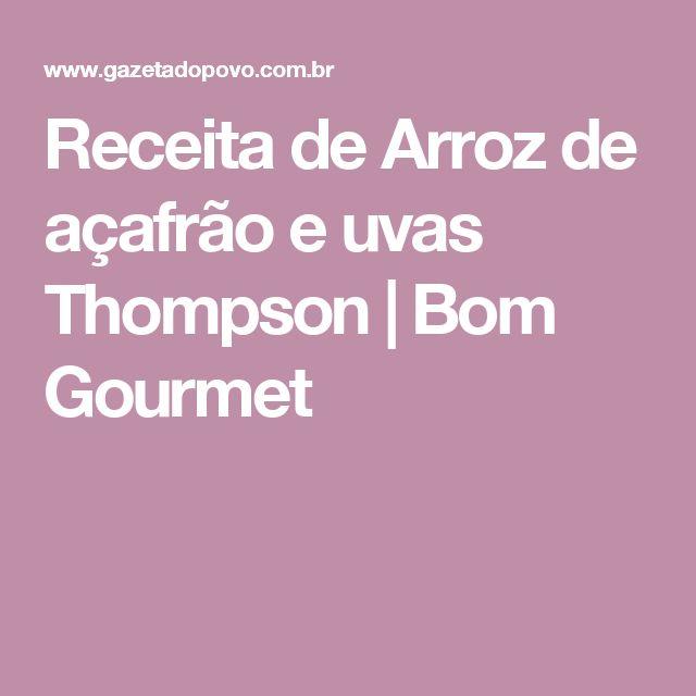 Receita de Arroz de açafrão e uvas Thompson   Bom Gourmet