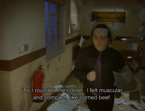 Garth Marenghi's Darkplace -- 'As I rounded the corner, I felt muscular and compact, like corned beef.'