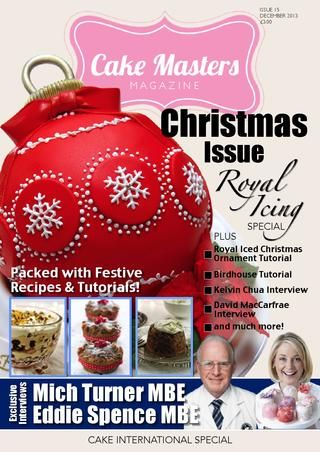 Cake Masters December Magazine - Cake International Feature - Christmas Cake Special - Cake Masters Awards 2012 - Gingerbread snowglobe special