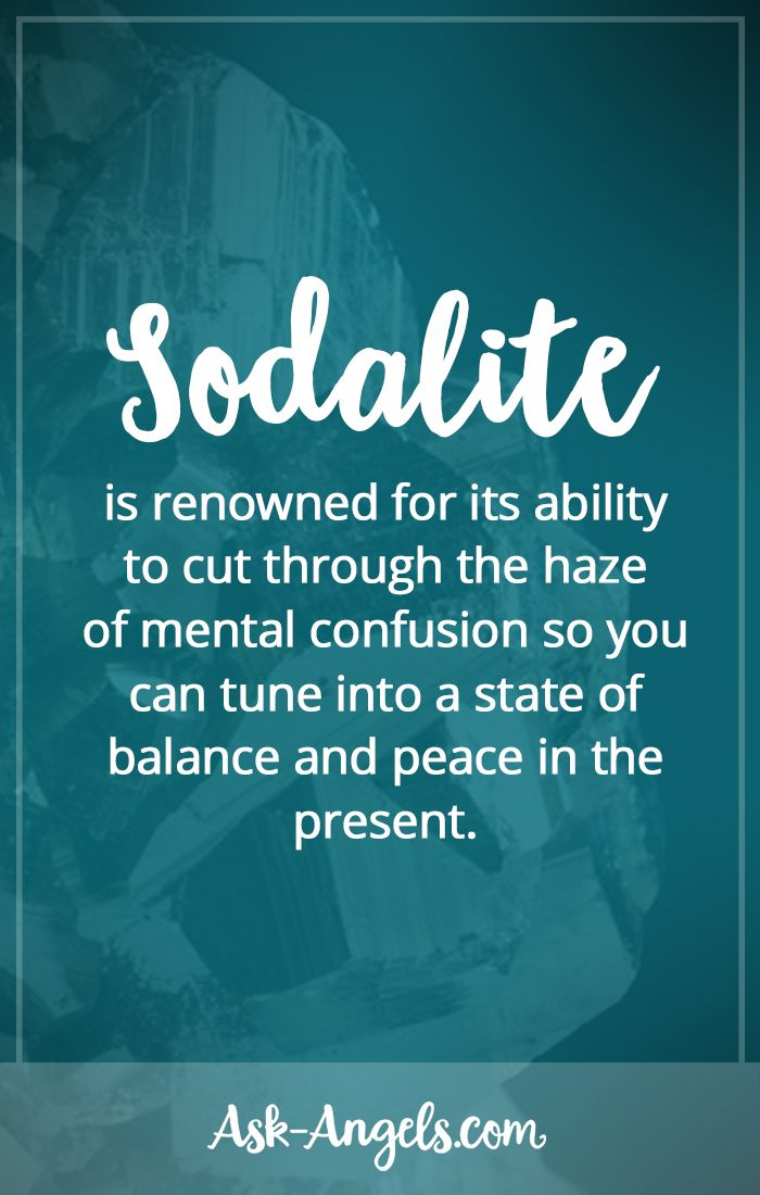 Sodalite is renowned for its ability to cut through the haze of mental confusion so you can tune into a state of balance and peace in the present.