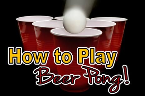 Beer pong rules: because I'm tired of the boys changing rules around in the middle of a game whenever they are losing