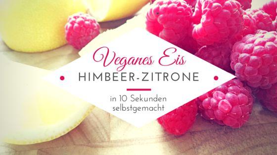 Veganes Eis Himbeer-Zitrone jn 10 Sekunden selbst gemacht: http://einfachstephie.de/2015/06/30/veganes-eis-10-sek-himbeer-zitrone/