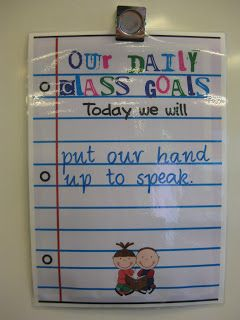 Great to practice and remind students about a classroom rule. (Can change daily to weekly or just keep the same goal all week until kids pick it up)