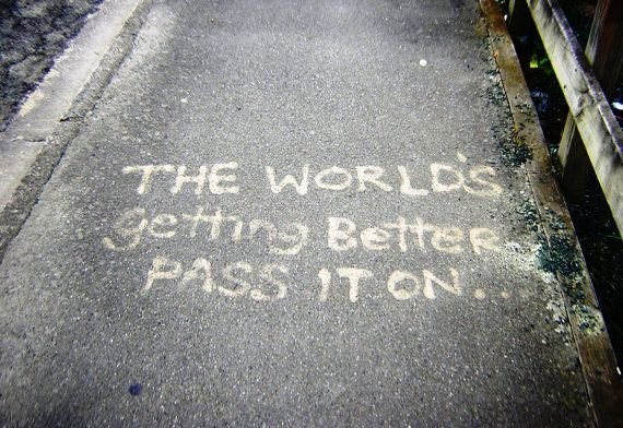 The World's Getting Better  Graffiti  Digital by KarenLawsonArt, $5.00