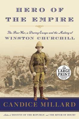 Le plaisir de lire: Candice Millard - Hero of the Empire: The Boer War...