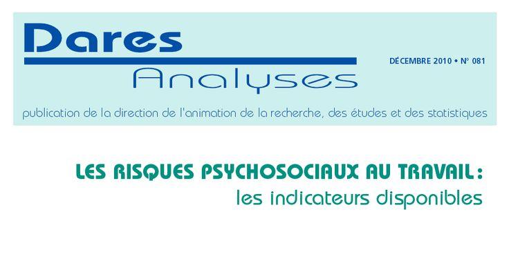 """N° de """"DARES analyses"""" (décembre 2010), disponible online : http://travail-emploi.gouv.fr/actualite-presse,42/breves,409/etudes-recherche-statistiques-de,76/etudes-et-recherche,77/publications-dares,98/dares-analyses-dares-indicateurs,102/2010-081-les-risques-psychosociaux,12778.html"""