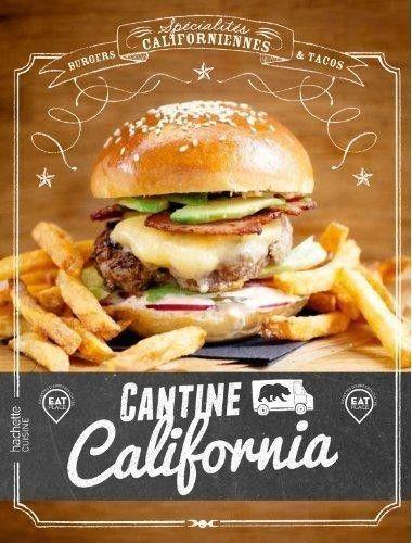 La cuisine bio US à la maison, grâce au livre de la Cantine California | MarcelGreen.com
