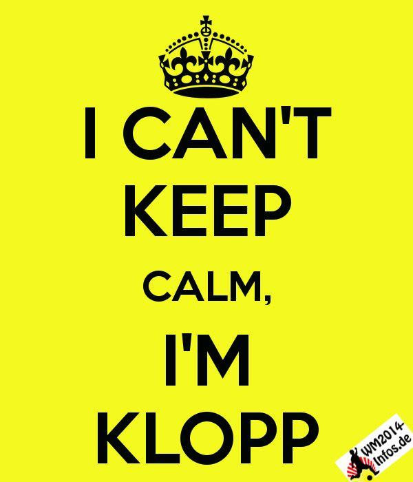 I can't keep calm, I'm Klopp  http://www.wm2014-infos.de/i-cant-keep-calm-im-klopp/ #Klopp