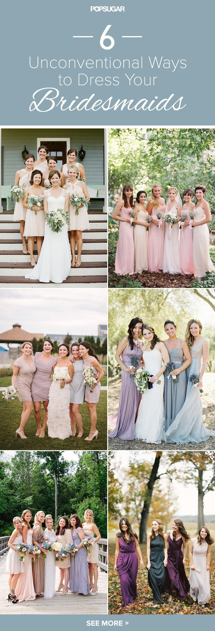 6 Unconventional Ways to Dress Your Bridesmaidshttp://www.popsugar.com/fashion/Bridesmaid-Dresses-Inspiration-35248759?stream_view=1#comments
