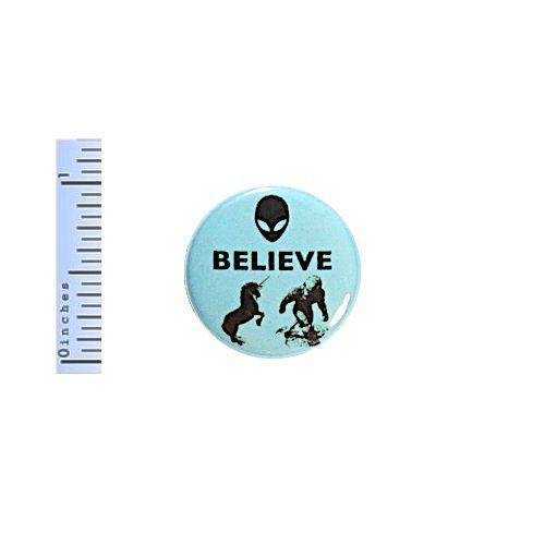"Funny Button Believe Aliens Bigfoot Unicorns Blue Pinback 1"" Geekery Nerdy Pin"