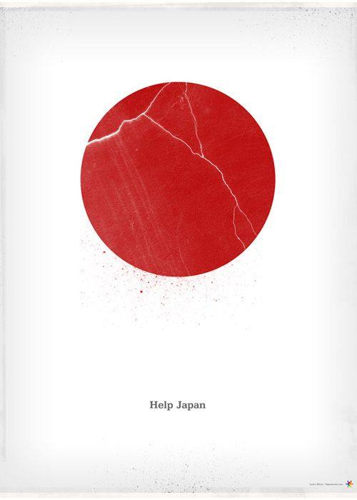 """Source: James White - """"Help Japan"""". My favourite poster of this series, and the first one I saw. The simplicity of the design, showing the debris and the cracks of the red sun symbol, plus the unintrusive yet plaintitive appeal of the small simple font below, encapsulates the damage and the emotion of the event."""