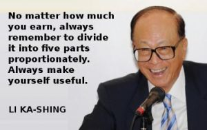 YSK Hong Kong Billionaire Li Ka-Shing shares his financial wisdom for a 5 year plan to improve one's lot in life.  Divide your income into 5 sets of funds - one of these funds is to build a network of friends - interesting read
