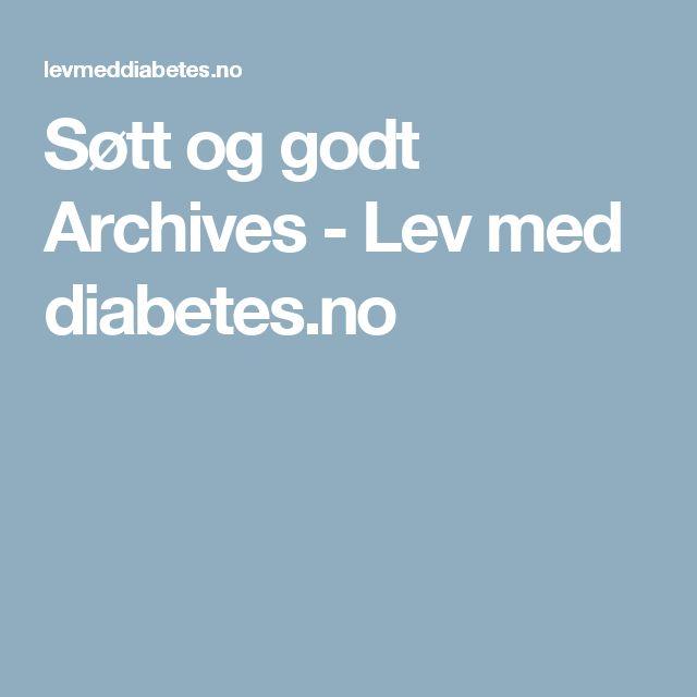 Søtt og godt Archives - Lev med diabetes.no