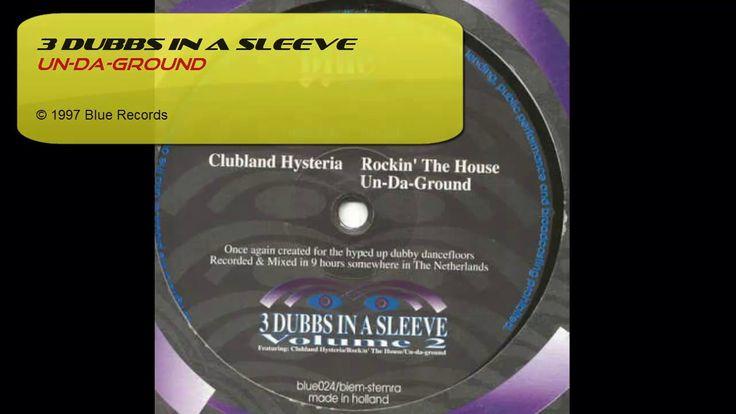 3 Dubbs In A Sleeve - Un-Da-Ground | 90s DISCO HOUSE