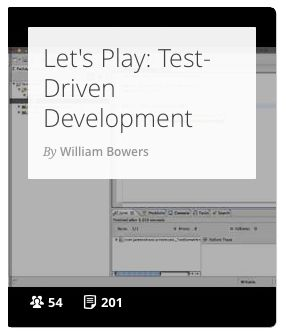 Let's Play: Test-Driven Development is a screencast series featuring Java, test-driven development, and evolutionary design