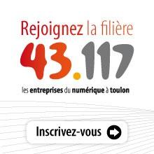 43.117, la filière des entreprises du numérique à Toulon
