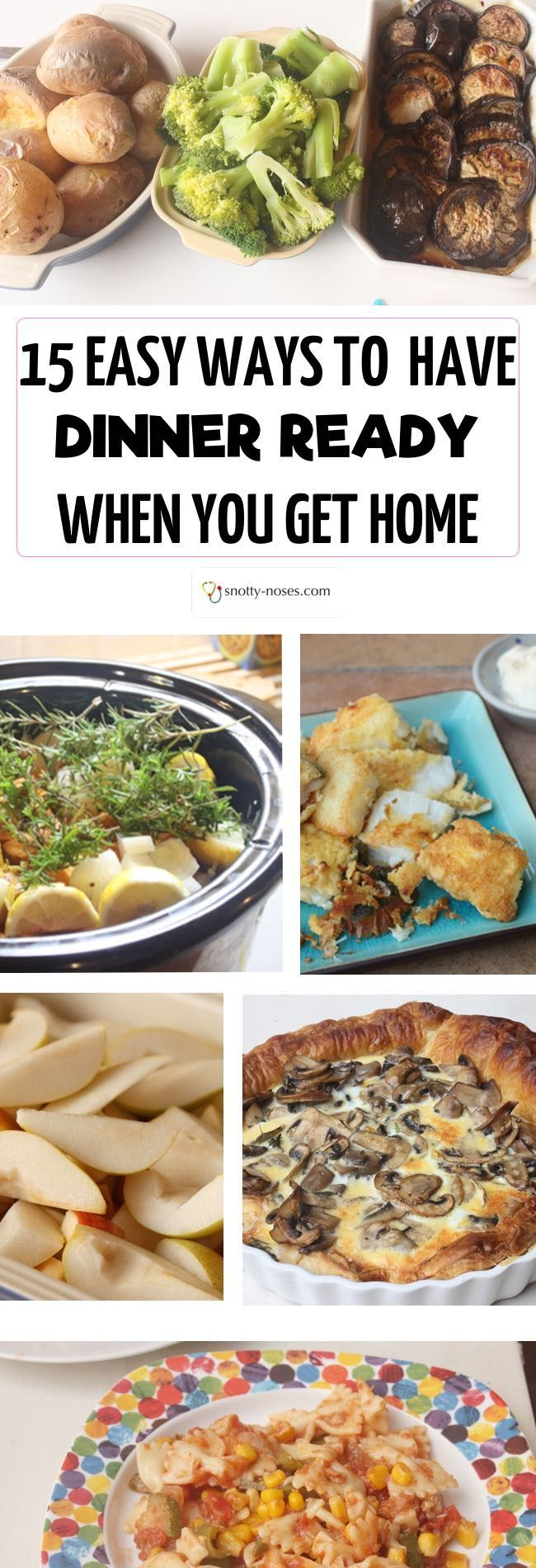 12 Easy Ways to Have Dinner Ready When you get Home