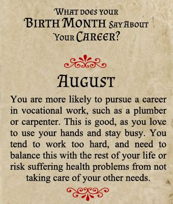 What does your Birth Month say about your Career? - Born in August