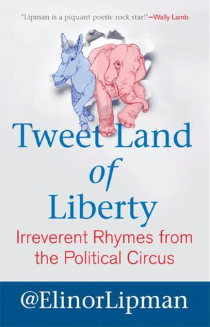 """Some FUN!  Tweeting Political Poetry In 'Tweet Land Of Liberty' 
