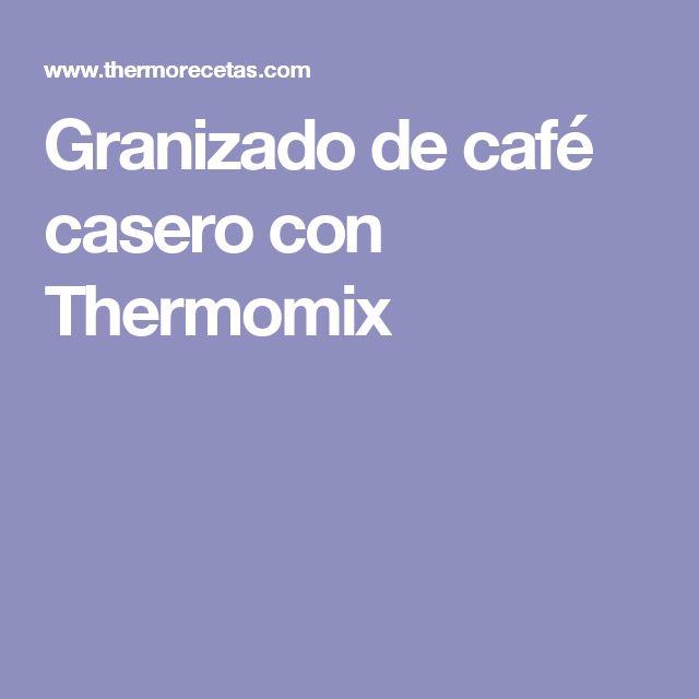 Granizado de café casero con Thermomix