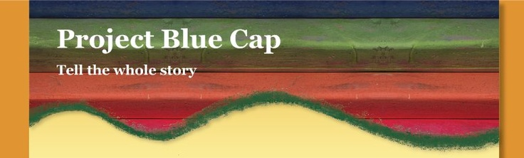 Project Blue Cap (wait til you hear where the name comes from)
