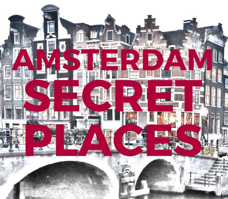 13 AMSTERDAM SECRETS • HIDDEN PLACES IN AMSTERDAM This city has many secrets, and some of them are places you can visit! These Amsterdam secrets are sitting in plain sight but even some locals haven't discovered them all yet. Here are a few of our hidden favorites.