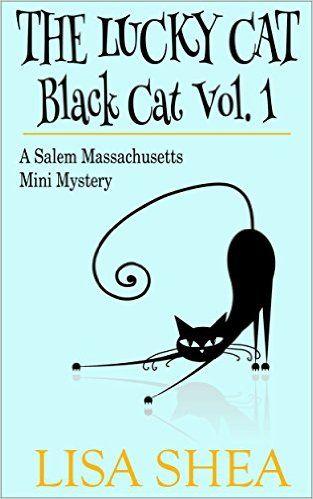 http://www.amazon.com/Lucky-Cat-Black-Massachusetts-Mystery-ebook/dp/B00O3841BO/ref=sr_1_4?s=digital-text
