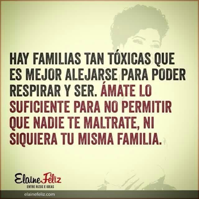 Hay familias tan tóxicas