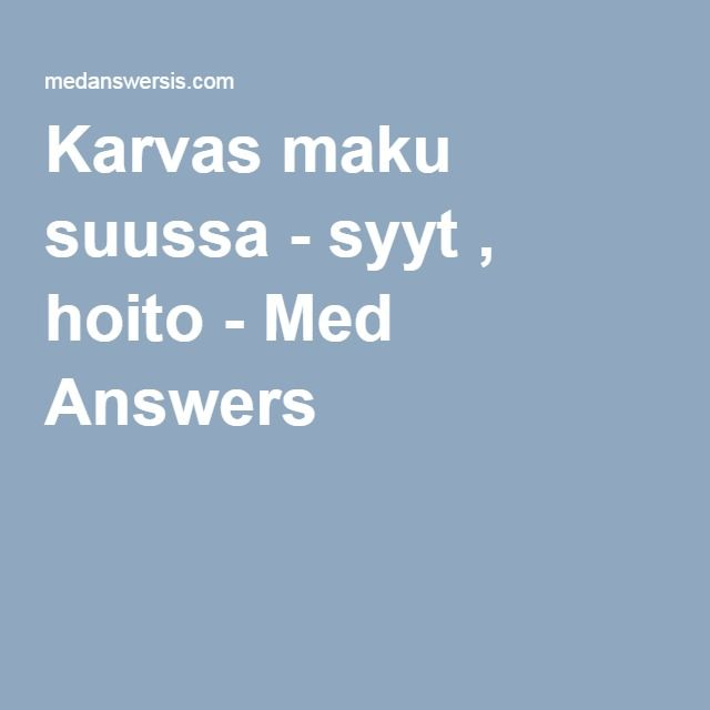 Karvas maku suussa - syyt , hoito - Med Answers