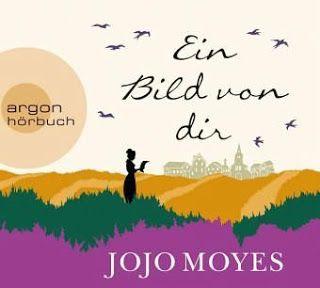 Lesendes Katzenpersonal: [Hörbuch-Rezension] Jojo Moyes - Ein Bild von dir